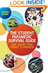 The Student Paramedic Survival Guide:...