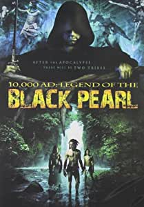 Black Pearl (10,000 A.D.: The Legend of the)