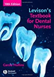 Levison's Textbook for Dental Nurses Carole Hollins