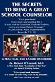 The Secrets to Being A Great School Counselor