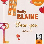 Dear you : Saison 2 | Emily Blaine