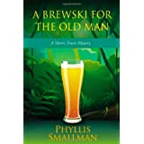 A Brewski For The Old Manby Phyllis Smallman