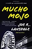 Mucho Mojo: A Hap and Leonard Novel (2) (Vintage Crime/Black Lizard) Joe R. Lansdale