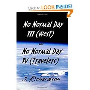 No Normal Day III (West) and No Normal Day IV (Travelers) by