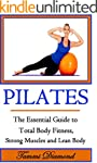 Pilates for Beginners: The Essential...