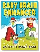 Baby Brain Enhancer: Activity Book Baby