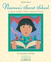 Nasreen's Secret School: A True Story from Afghanistan