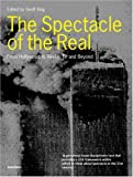 Geoff King The Spectacle of the Real: From Hollywood to Reality TV and Beyond