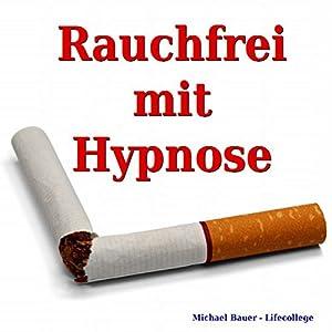 Rauchfrei mit Hypnose Hörbuch