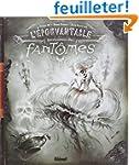 L'�pouvantable encyclop�die des fantomes