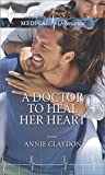 img - for A Doctor to Heal Her Heart book / textbook / text book