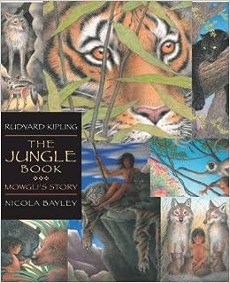 The Jungle Book: Candlewick Illustrated Classic: Mowgli's