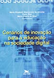 img - for Cenarios de Inovacao Para a Educacao na Sociedade Digital book / textbook / text book