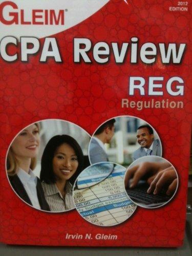 GLEIM CPA REGULATION 2012 ed. (Book & Test Prep...