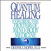 Quantum Healing | [Deepak Chopra]