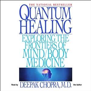 Quantum Healing   [Deepak Chopra]