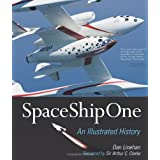 SpaceShipOne: An Illustrated Historyby Dan Linehan