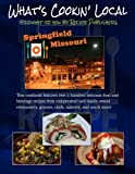 What's Cookin' Local: Springfield, Missouri
