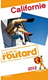 img - for Guide du Routard Californie 2012 book / textbook / text book