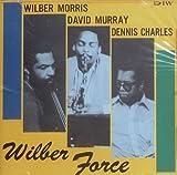 Wilber Force by Wilber Morris