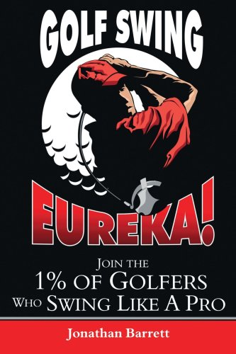 Golf Swing Eureka !