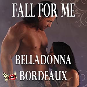 Fall for Me | [Belladonna Bordeaux]