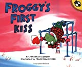 Froggy's First Kiss (0140565701) by London, Jonathan