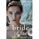 Bride of Fae (Wyrd and Fae Book 2) ~ L.K. Rigel