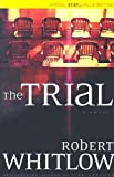 The Trial (1595541446) by Whitlow, Robert
