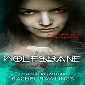 Wolfsbane: The Maurin Kincaide Series, Book 3 | Rachel Rawlings