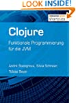 Clojure: Funktionale Programmierung f...