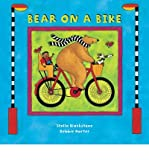 img - for [ Bear on a Bike (Bear) by Blackstone, Stella ( Author ) Dec-2006 Paperback ] book / textbook / text book