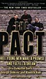 img - for The Pact: Three Young Men Make a Promise and Fulfill a Dream by Davis, Sampson, Jenkins, George, Hunt, Rameck, Page, Lisa Fr (2003) Paperback book / textbook / text book