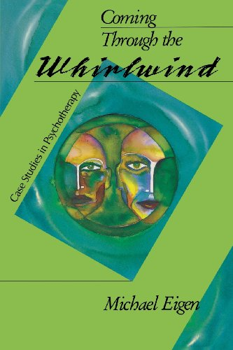 Coming Through Whirl Case Studi (P: Case Studies in Psychotherapy