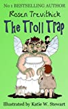 The Troll Trap (Smelly Trolls : Book 1)