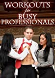 51cKUbsY8lL. SL160  Darren Michaels Workouts for Busy Professionals: Abs