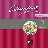 Campus. Palette / Prüfungen 2: Ausgabe B und C / Zu den Lektionen Campus B 45-82 und C 42-73