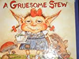 A gruesome stew (A monster pop-up book)