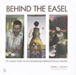 Behind the Easel: The Unique Voices o...