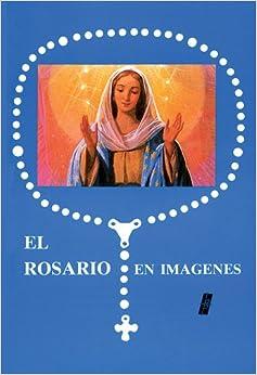 El Rosario En Imagenes (Spanish Edition): Various: 9780814640906