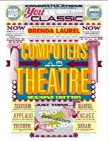Computers as Theatre, 2nd Edition Front Cover