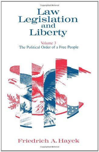 Law, Legislation and Liberty, Volume 3: The Political...