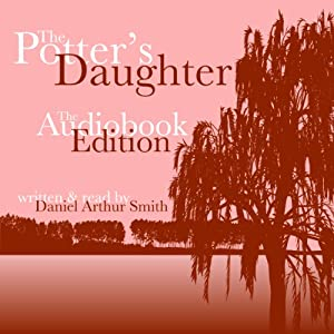 The Potter's Daughter | [Daniel Arthur Smith]