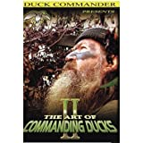 Duck Commander The Art of Commanding Ducks