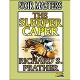 The Sleeper Caper ~ Richard S. Prather