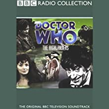 Doctor Who: The Highlanders  by Gerry Davis Narrated by Patrick Troughton, full cast