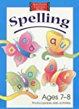 img - for Spelling Photocopiable Skills Activities Ages 7-8 (Scholastic Literacy Skills) book / textbook / text book