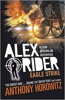 Eagle strike alex rider anthony horowitz for Alex co amazon