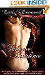Take Me, Break Me, Book 1 (Pierced He...