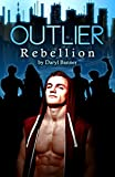 img - for Outlier: Rebellion book / textbook / text book